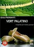 echange, troc Piersanti/Gilda, Interprété par Hélène Lausseur - Vert Palatino/1 CD MP3/ Texte intégral