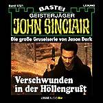 Verschwunden in der Höllengruft (John Sinclair 1721)   Jason Dark