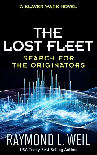the-lost-fleet-search-for-the-originators-a-slaver-wars-novel
