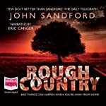 Rough Country: A Virgil Flowers Novel (       UNABRIDGED) by John Sandford Narrated by Eric Canger