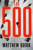 500, Los (Rocabolsillo Criminal) (Spanish Edition)
