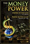 The Money Power: Empire of the City a...