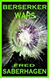 img - for Berserker Wars (Saberhagen's Berserker Series Book 6) book / textbook / text book