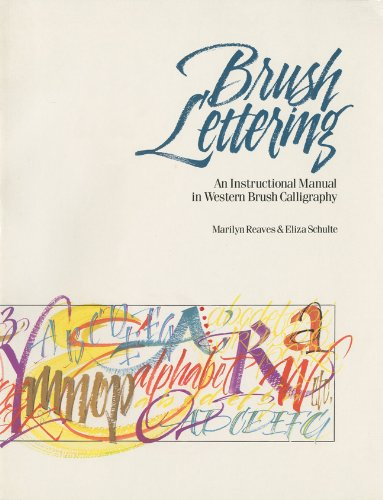Brush Lettering: An Instructional Manual of Western Brush...