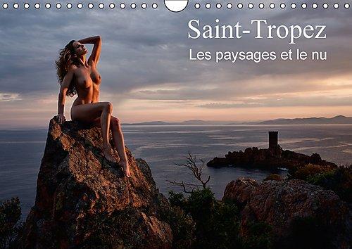 Saint-Tropez les Paysages et le nu 2017: Photos Erotiques au Bord de la mer et dans la Nature