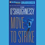 Move to Strike (       UNABRIDGED) by Perri O'Shaughnessy Narrated by Laural Merlington