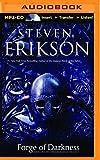 Steven Erikson Forge of Darkness (Kharkanas Trilogy)