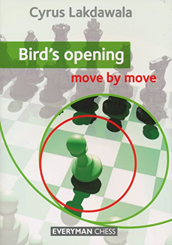 Birds' Opening: Move by Move, by Cyrus Lakdawala