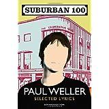 Suburban 100by Paul Weller