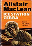 Ice Station Zebra (0002433389) by MacLean, Alistair
