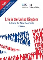 Life in the United Kingdom: Handbook: A Guide for New Residents