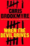 Chris Brookmyre When The Devil Drives
