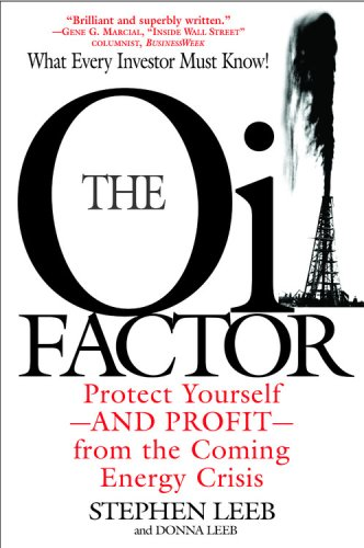 Image for The Oil Factor: Protect Yourself and Profit from the Coming Energy Crisis