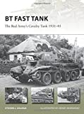 img - for BT Fast Tank: The Red Army's Cavalry Tank 1931-45 (New Vanguard) book / textbook / text book