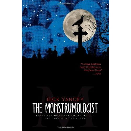 The Monstrumologist, by Rick Yancey