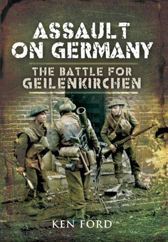 ASSAULT ON GERMANY: The Battle for Geilenkirchen PDF