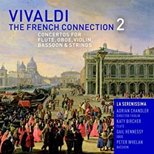 Vivaldi: The French Connection 2, Concertos for Flute, Oboe, Violin, Bassoon & Strings