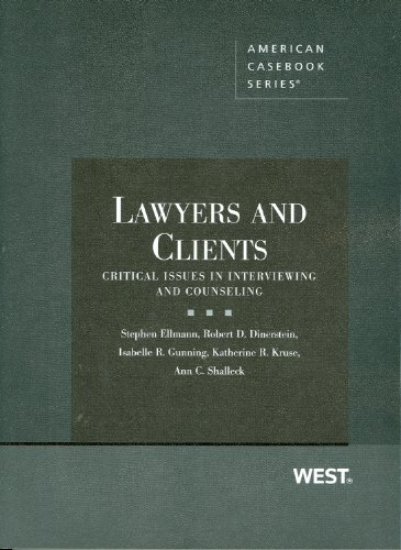 Lawyers and Clients: Critical Issues in Interviewing and...