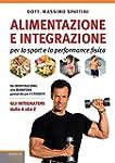 Alimentazione e integrazione: per lo...