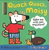 Lucy Cousins Quack Quack, Maisy (Maisy Buggy Book)