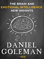 The Brain and Emotional Intelligence: New Insights (English Edition)