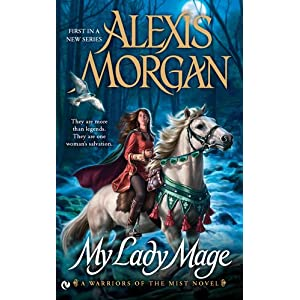 My Lady Mage by Alexis Morgan