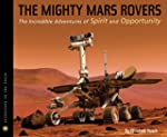 The Mighty Mars Rovers: The Incredibl...