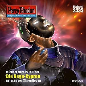 Die Nega-Cypron (Perry Rhodan 2435) Hörbuch