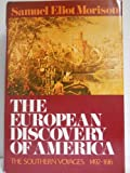 The European Discovery of America the Southern Voyages 1492-1616 (0192159453) by Morison, Samuel Eliot