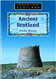 Ancient Scotland: P4-P7 (Sense of History) (0582248604) by Morrison, Dorothy