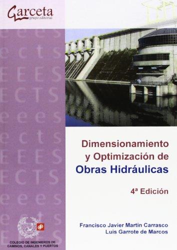 DIMENSIONAMIENTO Y OPTIMIZACION DE OBRAS HIDRAULICAS
