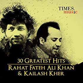 Times Music Releases Best of Rahat Fateh Ali Khan and Kailash Kher