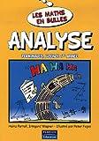echange, troc Heinz Partoll, Irmgard Wagner - Analyse : Les maths en bulles pour lycéens et étudiants