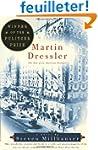Martin Dressler: The Tale of an Ameri...