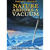 Nature Abhors a Vacuum (The Aielund Saga)