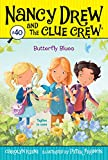 Carolyn Keene Butterfly Blues (Nancy Drew & the Clue Crew)