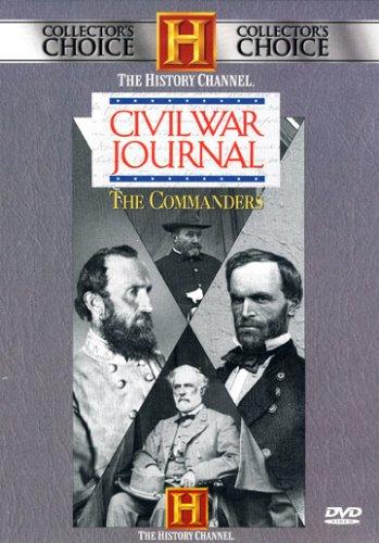 Civil War Journal - The Commanders