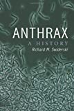 img - for Anthrax: A History book / textbook / text book