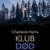 Klub død (True Blood 3) | Charlaine Harris