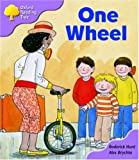Oxford Reading Tree: Stage 1+: More First Sentences B: One Wheel (Oxford Reading Tree)