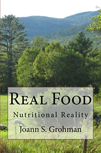 Real Food: Nutritional Reality