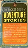The Pocket Book of Adventure Stories (3671002840) by Philip Van Doren Stern