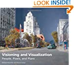 Visioning And Visualization: People,...