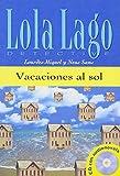 Vacaciones al sol: Buch mit Audio-CD. Spanische Lektüre für das 1. Lernjahr
