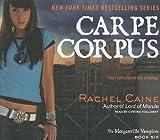 Carpe Corpus (Morganville Vampires)