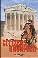 Citizens Ununited: A Novel