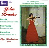 Yulia Krasko Prokofiev: Sonata for violin & piano No. 2 / Bartok: Sonata for violin solo Sz117 / Stravinsky: Duo concertant for Violin and Piano