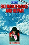 img - for Alpine Ski Maintenance and Repair by Masia, Seth (1989) Paperback book / textbook / text book