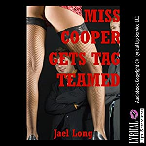 Miss Cooper Gets Tag Teamed: A Teacher/Student Double Penetration Erotica Story Audiobook