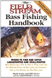 img - for The Field & Stream Bass Fishing Handbook book / textbook / text book